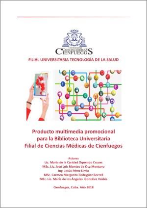 Producto multimedia promocional para la Biblioteca Universitaria Filial de Ciencias Médicas de Cienfuegos