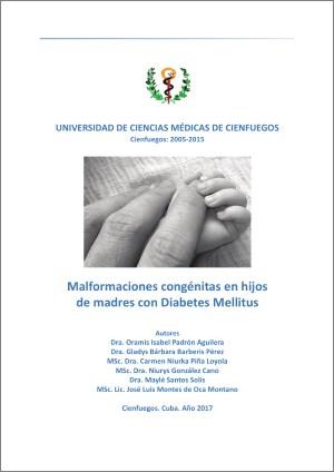Malformaciones congénitas en hijos de madres con Diabetes Mellitus