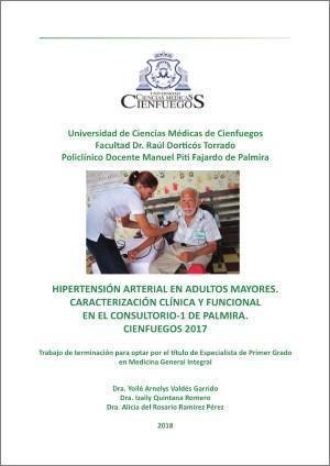 Hipertensión arterial en adultos mayores. Caracterización clínica y funcional en el consultorio-1 de Palmira. Cienfuegos 2017