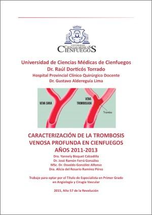 Caracterización de la trombosis venosa profunda en Cienfuegos. Años 2011-2013