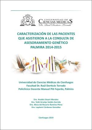 Caracterización de las pacientes que asistieron a la consulta de asesoramiento genético Palmira 2014-2015