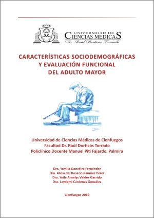 Características sociodemográficas y evaluación funcional del adulto mayor